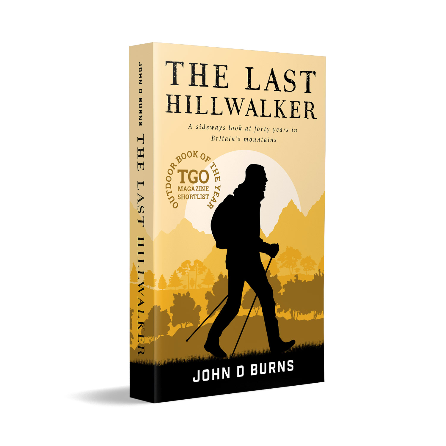 'The Last Hillwalker' is an excellent, funny and moving memoir about walking Britain's hills and mountains, by author John D Burns. The book cover and interior were designed by Mark Thomas, of coverness.com. To find out more about my book design services, please visit www.coverness.com.
