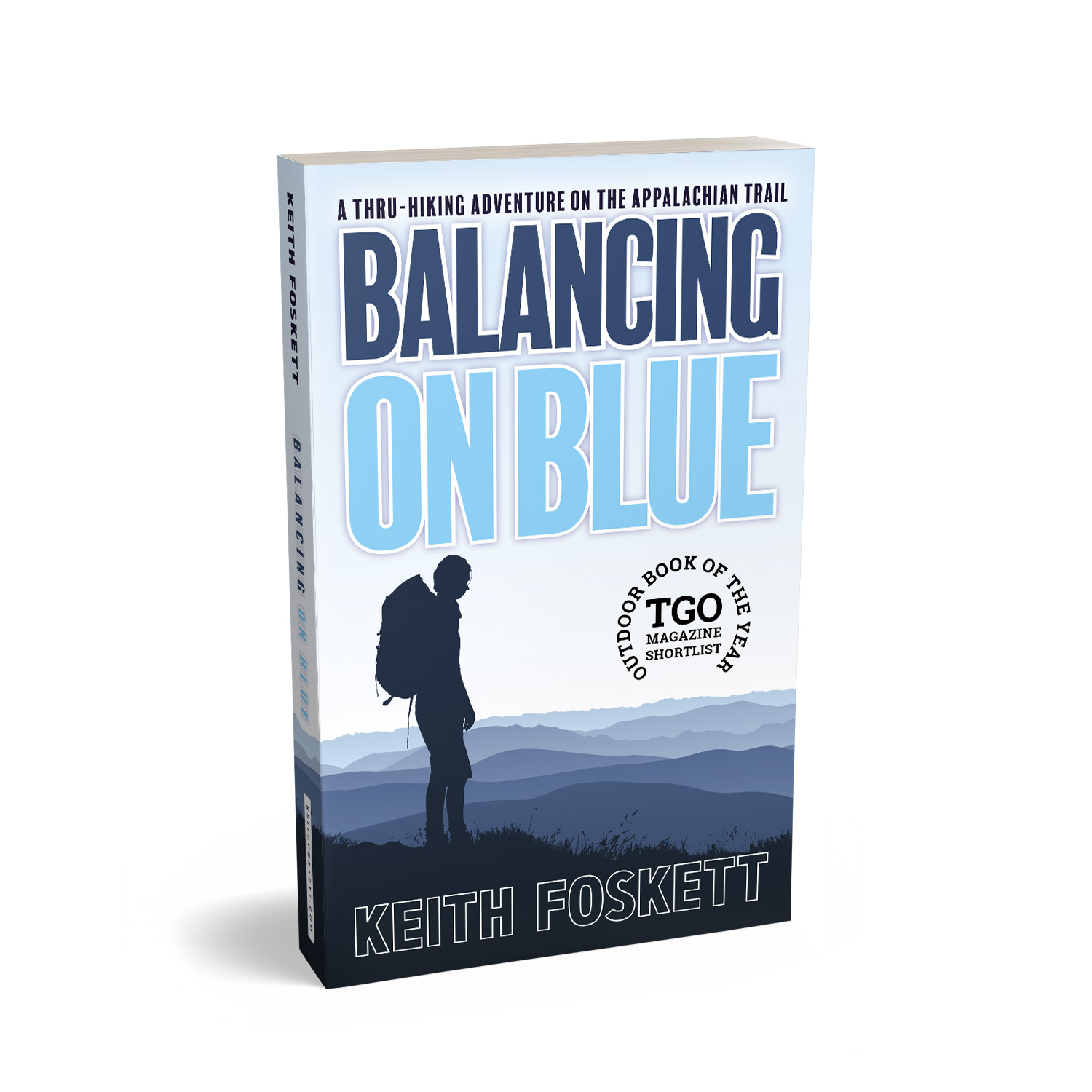 'Balancing On Blue' is an excellent hiking memoir, about one man's thru-hiking adventures in the Appalachians. The author is Keith Foskett. The book cover was designed by Mark Thomas, of coverness.com. To find out more about my book design services, please visit www.coverness.com.