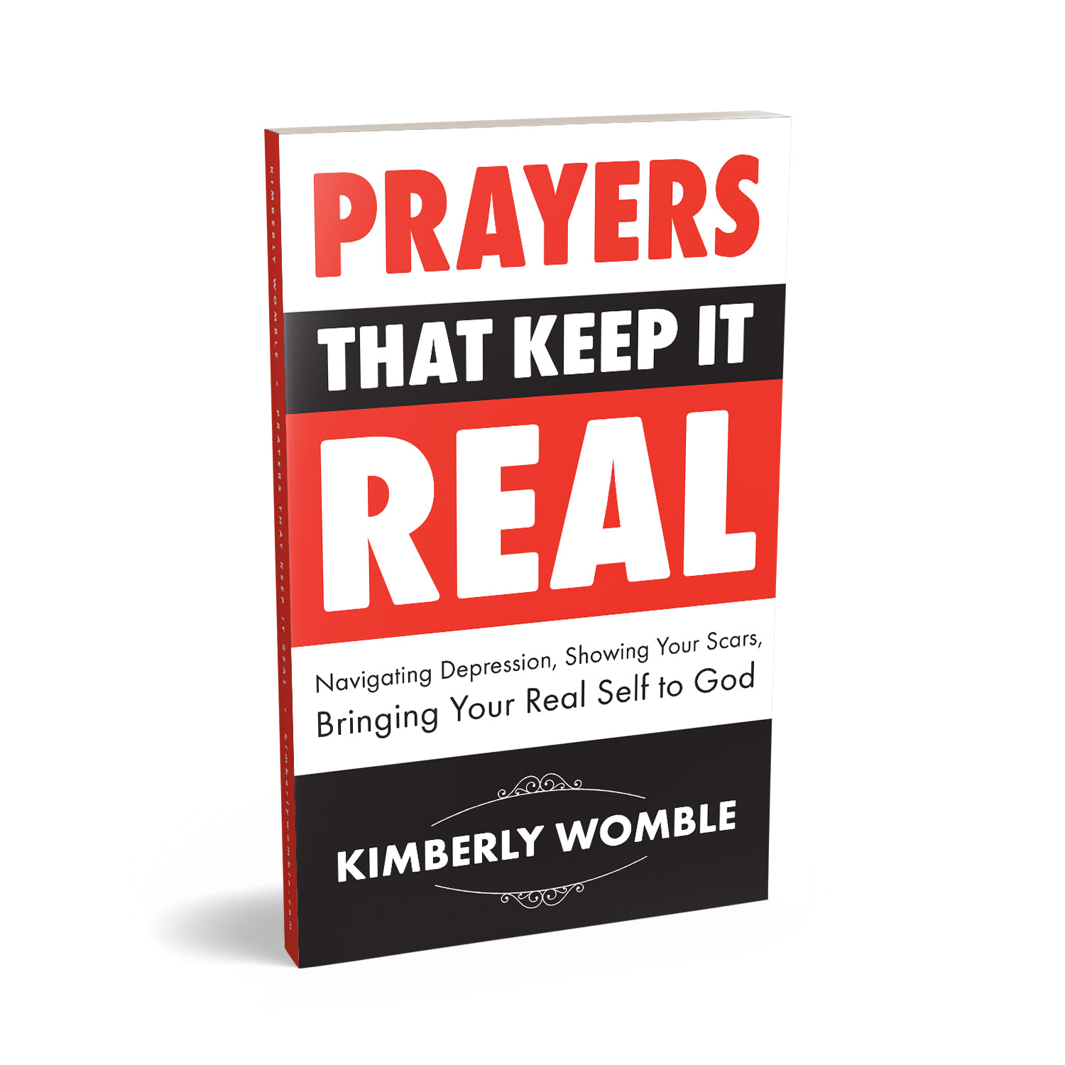 'Prayers That Keep It Real' is a faith-based, self-help book. The author is Kimberly Womble. The book cover & interior design are by Mark Thomas. To learn more about what Mark could do for your book, please visit coverness.com.