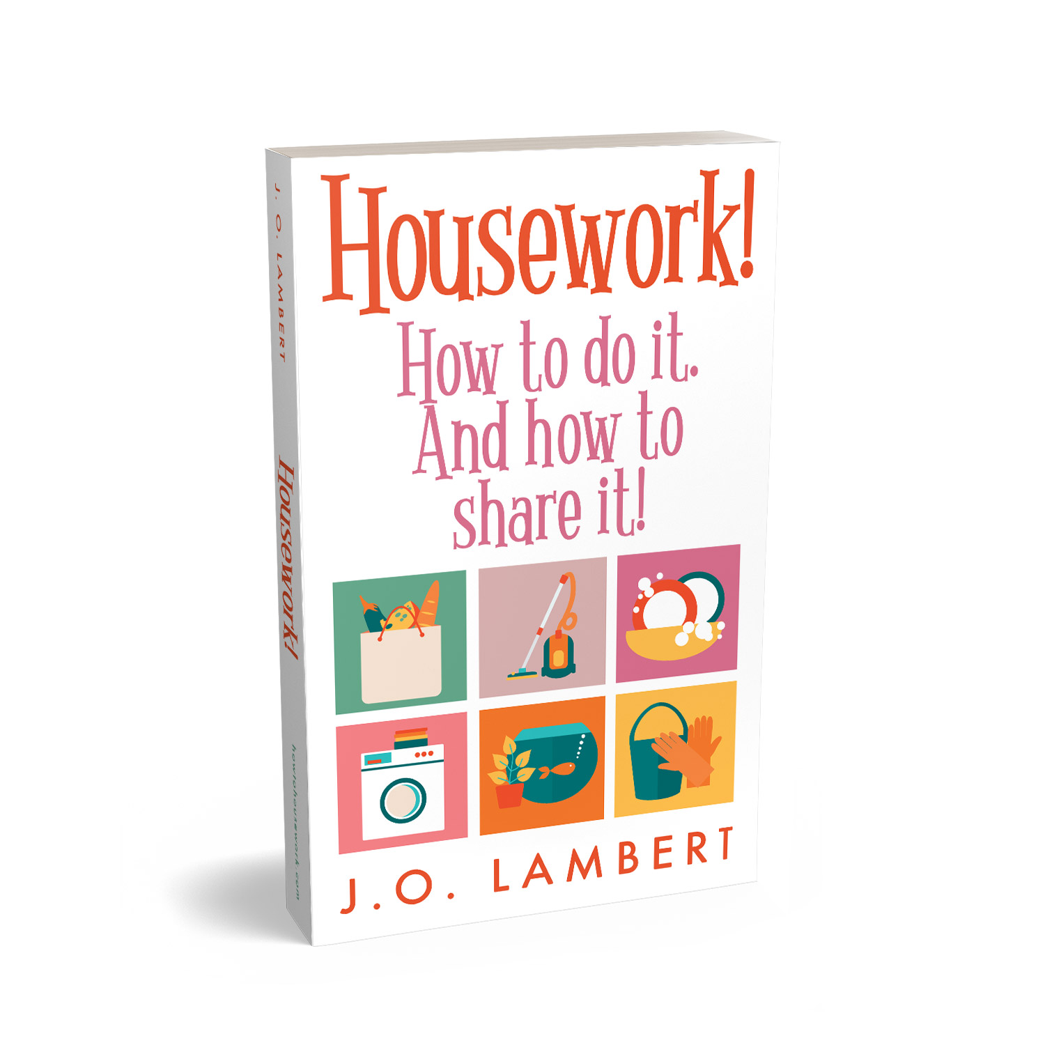 'Housework' is a compact self-help guide to safely looking after your home. The author is J. O. Lambert. The book cover and interior design is by Mark Thomas. To learn more about what Mark could do for your book, please visit coverness.com.
