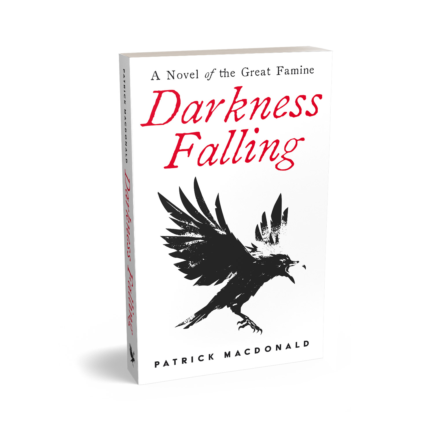 'Darkness Falling' is a sweeping historical novel, set during the Great Famine, in mid 19th Century Ireland. The author is Patrick MacDonald. The book cover design and interior formatting are by Mark Thomas. To learn more about what Mark could do for your book, please visit coverness.com.