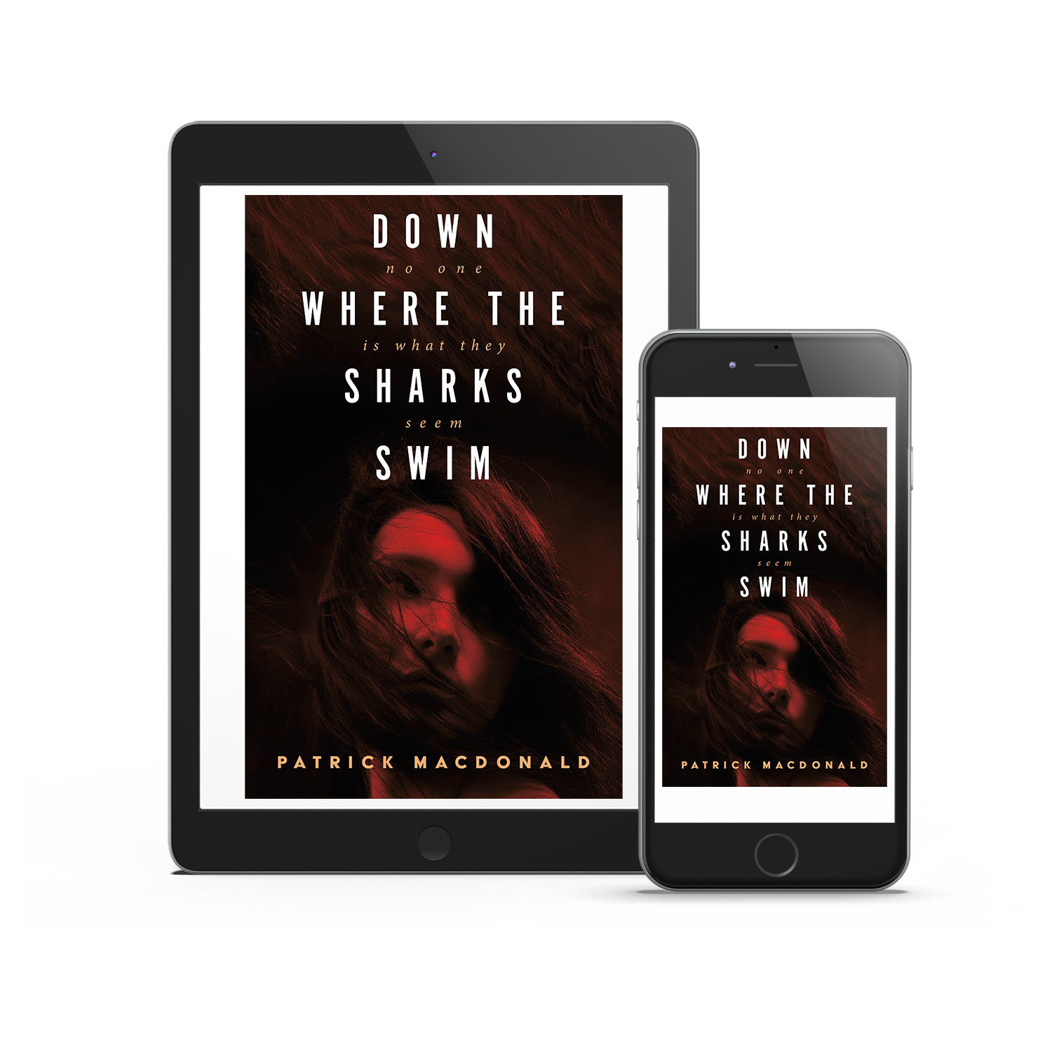'Down Where The Sharks Swim' is a London set, female-focussed novel. The author is Patrick MacDonald. The book cover design and interior formatting are by Mark Thomas. To learn more about what Mark could do for your book, please visit coverness.com.